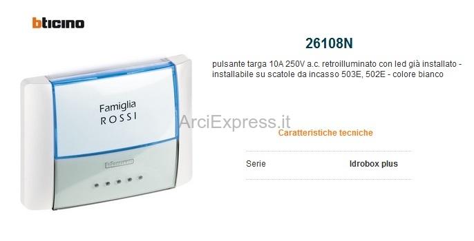 BTICINO 26108N Pulsante IP55 retroilluminato con led per 503E 502E bianco
